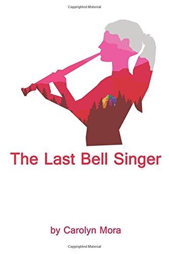The Last Bell Singer (The Bell Singer) (Volume 1) pdf