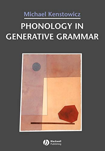 Phonology in Generative Grammar (Blackwell Textbooks in Linguistics, No. 7)