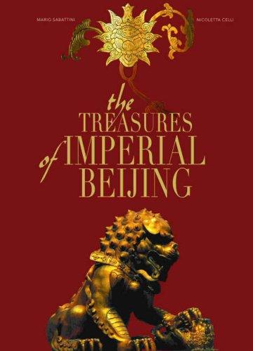 The Treasures of Imperial Beijing (Timeless Treasures)