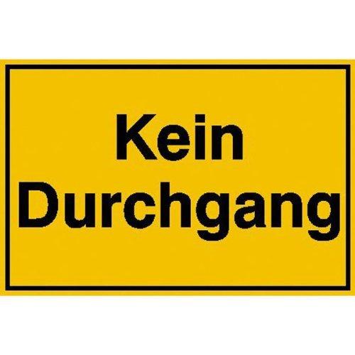 INDIGOS UG - Kein Durchgang Hinweisschild zur Grundbesitzkennzeichnung, Kunststoff, 25x15 cm
