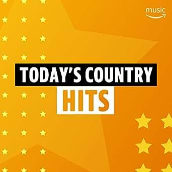 Today's Country Hits by Dierks Bentley, Blake Shelton, Luke Bryan