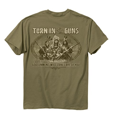 Buck Wear Men's Turn in Your Guns The Government Will Take Care of You T-Shirt, XX-Large, Tan