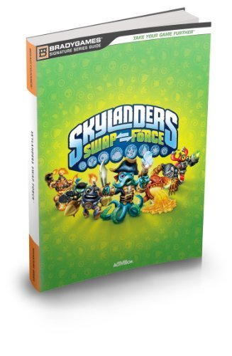 Skylanders SWAP Force Signature Series Strategy Guide by Brady Games (2013-10-18)
