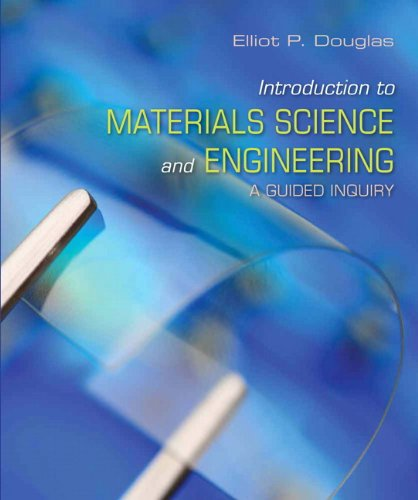 Introduction to Materials Science and Engineering: A Guided Inquiry with Mastering Engineering with Pearson eText -- Access Card Package