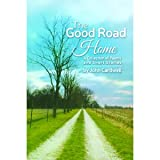 img - for The Good Road Home book / textbook / text book