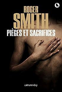 Pièges et sacrifices par Smith