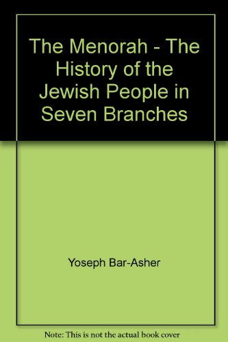 The Menorah - The History of the Jewish People in Seven Branches (Menorah Bar)