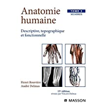 ANATOMIE HUMAINE T03 : MEMBRES 15ED.