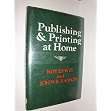 Publishing and Printing at Home