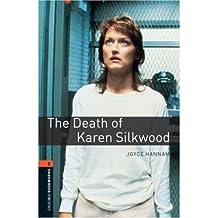 The Death of Karen Silkwood [ THE DEATH OF KAREN SILKWOOD BY Hannam, Joyce ( Author ) Feb-01-2008[ THE DEATH OF KAREN SILKWOOD [ THE DEATH OF KAREN SILKWOOD BY HANNAM, JOYCE ( AUTHOR ) FEB-01-2008 ] By Hannam, Joyce ( Author )Feb-01-2008 Paperback