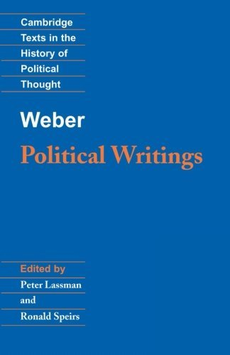 Weber: Political Writings (Cambridge Texts in the History of Political Thought) by Max Weber (1994-06-24)