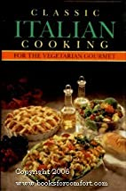 Classic Italian Cooking for the Vegetarian…