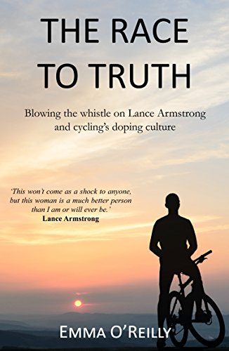 The Race to Truth: Blowing the Whistle on Lance Armstrong and Cycling's Doping - Illusions Armstrong Grand