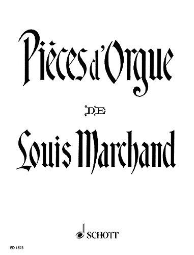 Organ Pieces Marchand Louis Organ 9790001034951