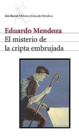 El misterio de la cripta embrujada eBook: Eduardo Mendoza