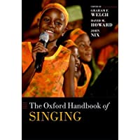 The Oxford Handbook of Singing (Oxford Library of