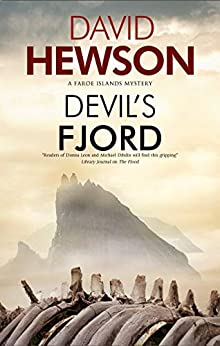 Devil's Fjord (A Faroe Islands Mystery Book 1) by [Hewson, David]