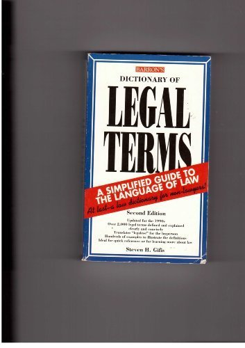 Dictionary of Legal Terms: A Simplified Guide to the Language of Law by Steven H. Gifis (1993-05-03)