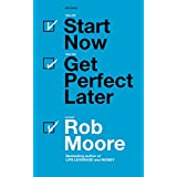 Start Now. Get Perfect Later