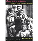 img - for Making it Up as We Go Along: Story of the Albany Free School (Paperback) - Common book / textbook / text book