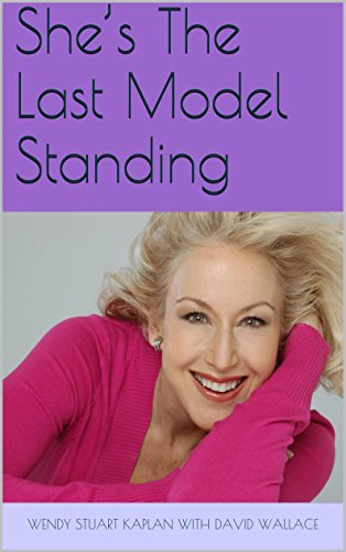 She's The Last Model Standing by [Stuart Kaplan, Wendy, Wallace, David]