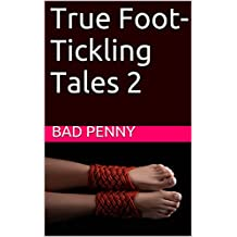 True Foot-Tickling Tales 2