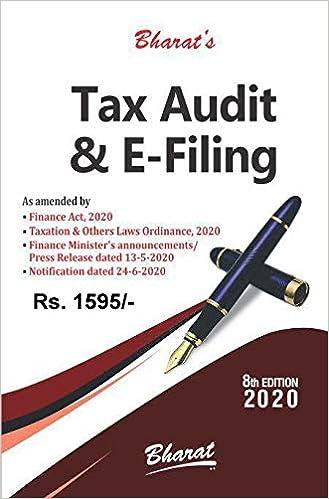 Tax Audit & E-Filing [Edition 2020-2021]