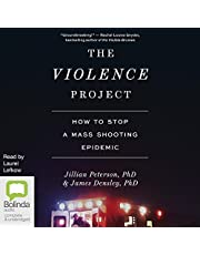 The Violence Project: How to Stop a Mass Shooting Epidemic