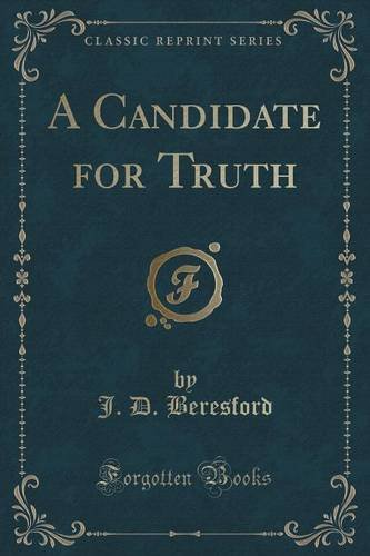 A Candidate for Truth (Classic Reprint)