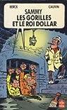 Sammy, Tome 8 : Les Gorilles et le roi dollar par Cauvin