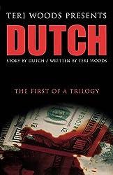 Dutch The First of A Trilogy (Dutch Trilogy)