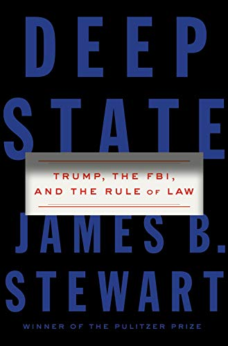 Deep State: Trump, the FBI, and the Rule of Law