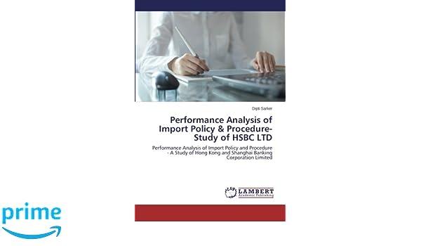 Performance Analysis of Import Policy & Procedure-Study of HSBC LTD
