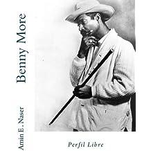 Benny More: Perfil Libre (Spanish Edition)