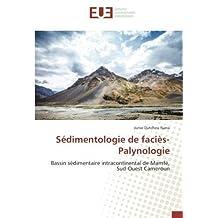 Sédimentologie de faciès-Palynologie: Bassin sédimentaire intracontinental de Mamfé, Sud-Ouest Cameroun