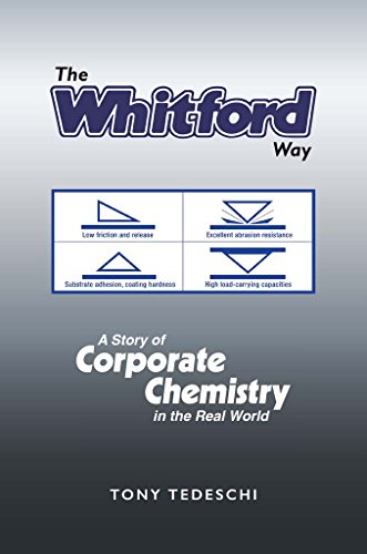 The Whitford Way: A Story of Corporate Chemistry in the Real World
