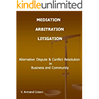 Mediation - Arbitration - Litigation
