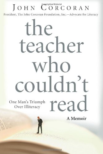 Download The Teacher Who Couldn't Read: One Man's Triumph Over Illiteracy PDF