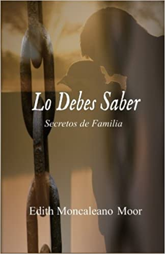 Lo Debes Saber (Spanish Edition): Edith Moncaleano Moor: 9781533198488: Amazon.com: Books