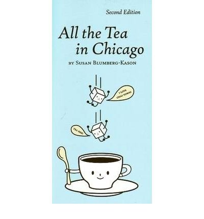 All the Tea in Chicago (Paperback) - Common ebook