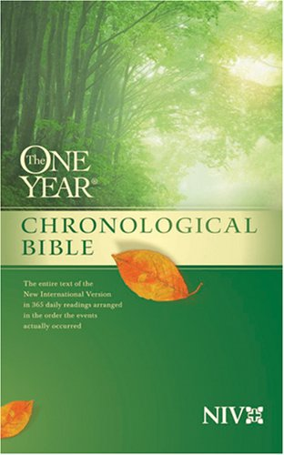 The One Year Chronological Bible NIV (One Year Bible: Niv)