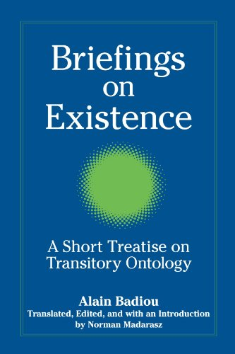 Briefings on Existence: A Short Treatise on Transitory Ontology (Suny Series, Intersections: Philosophy and Critical The