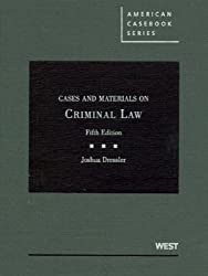 Cases and Materials on Criminal Law, 5th (American Casebook) (American Casebook Series)