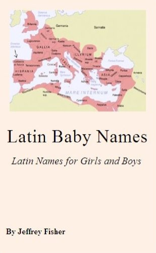 Amazon Com Latin Baby Names Latin Names For Girls And Boys Ebook