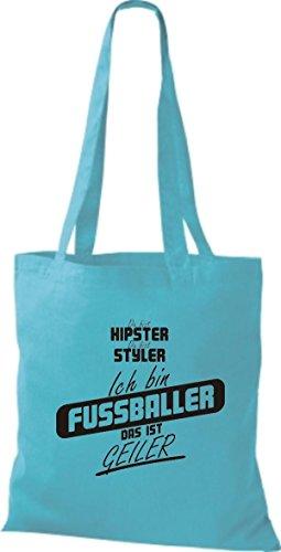Shirtstown Stoffbeutel du bist hipster du bist styler ich bin Fussballer das ist geiler sky