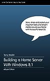 Building a Home Server With Windows 8.1