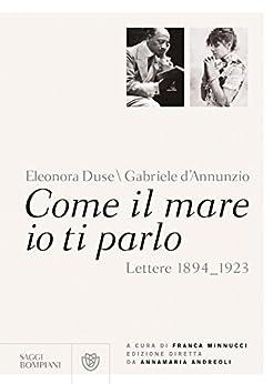 Amazon.com: Come il mare io ti parlo: Lettere 1894_1923 (Saggi Bompiani) (Italian Edition) eBook