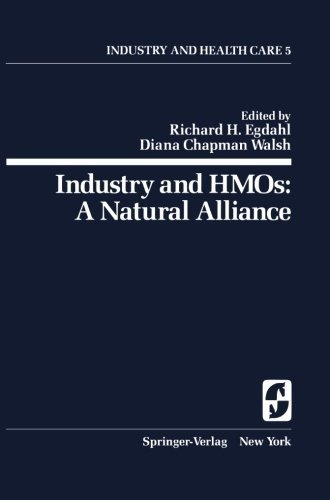 Download Industry and HMOs: A Natural Alliance (Springer Series on Industry and Health Care) Pdf