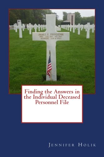 Finding the Answers in the Individual Deceased Personnel File PDF