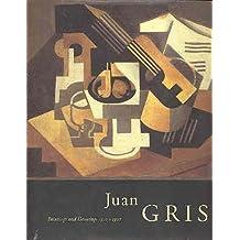 Juan Gris: Paintings and Drawings, 1910-1927